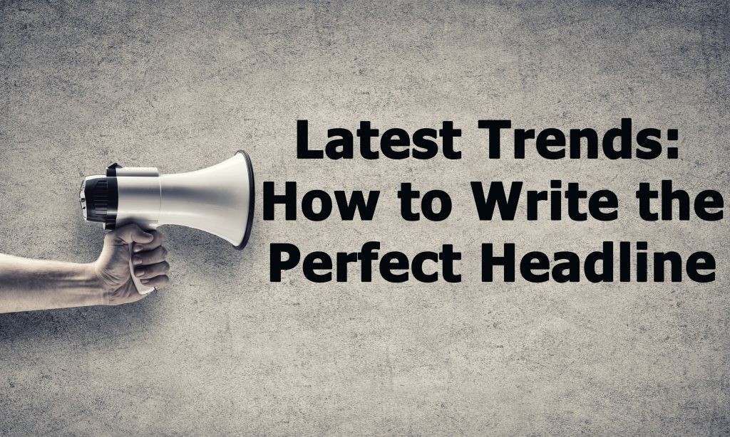Writing Good Catchy Magnetic Headlines