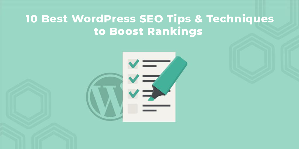 10 wordpress tips to boost seo rankings