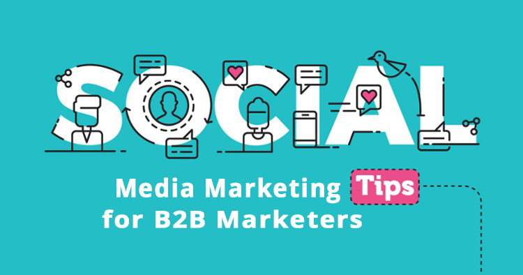 social media marketing tips for B2B