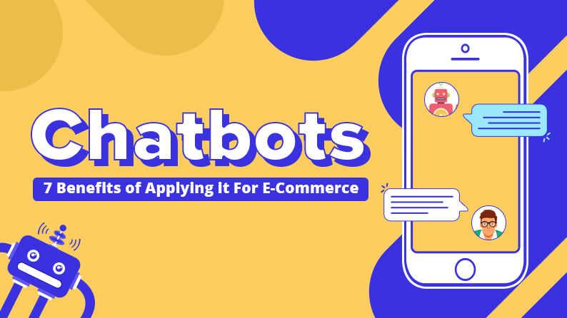 chatbot benefits for Ecomerce
