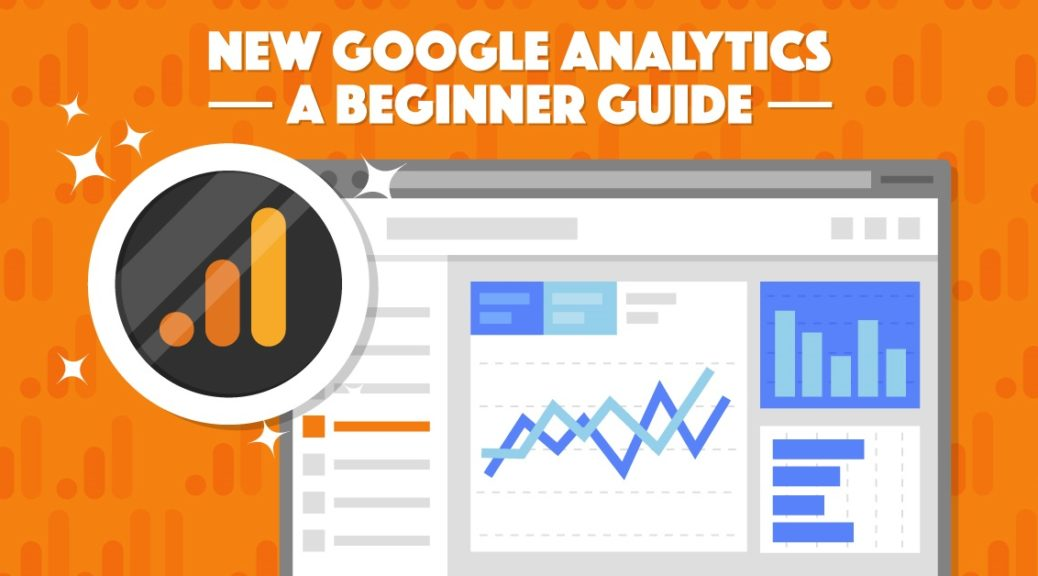 google analytics 2018 guide