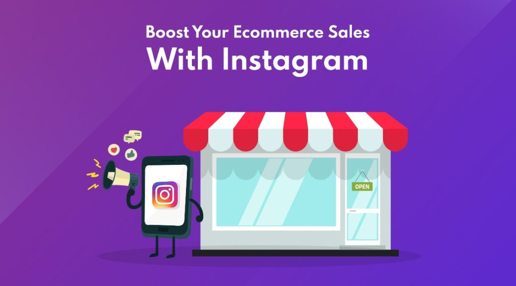 how to drive sales on instagram 2019